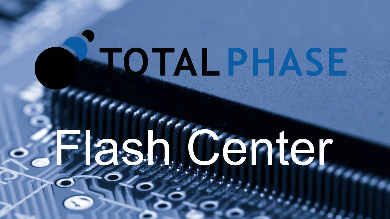 Total Phase Flash Center